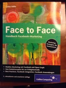 Face to Face. Handbuch Facebook Marketing (Galileo Computing)